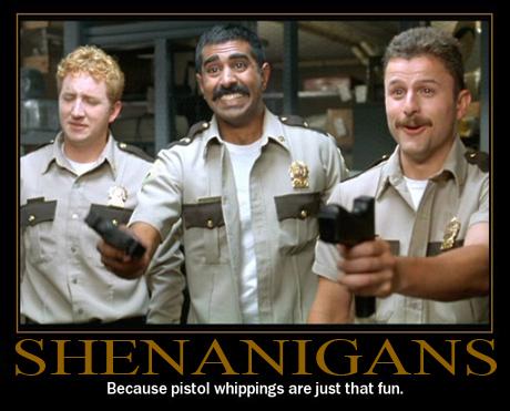 shenanigans pistol whipping
