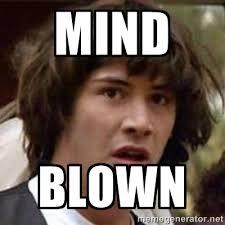 Keanu mind blown.jpg