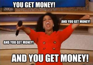 you-get-money-meme-oprah-300x212.jpg